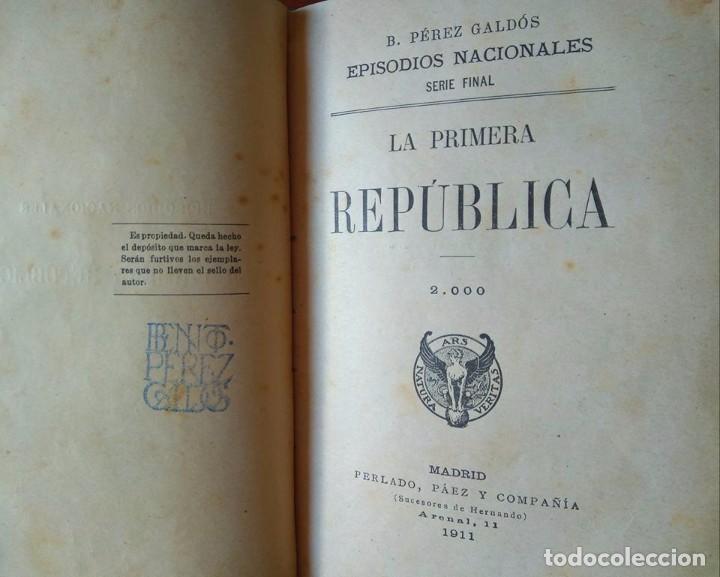 Libros antiguos: Galdós: Amadeo I. La Primera República. Dos Episodios Nacionales en un solo tomo - Foto 3 - 96234031