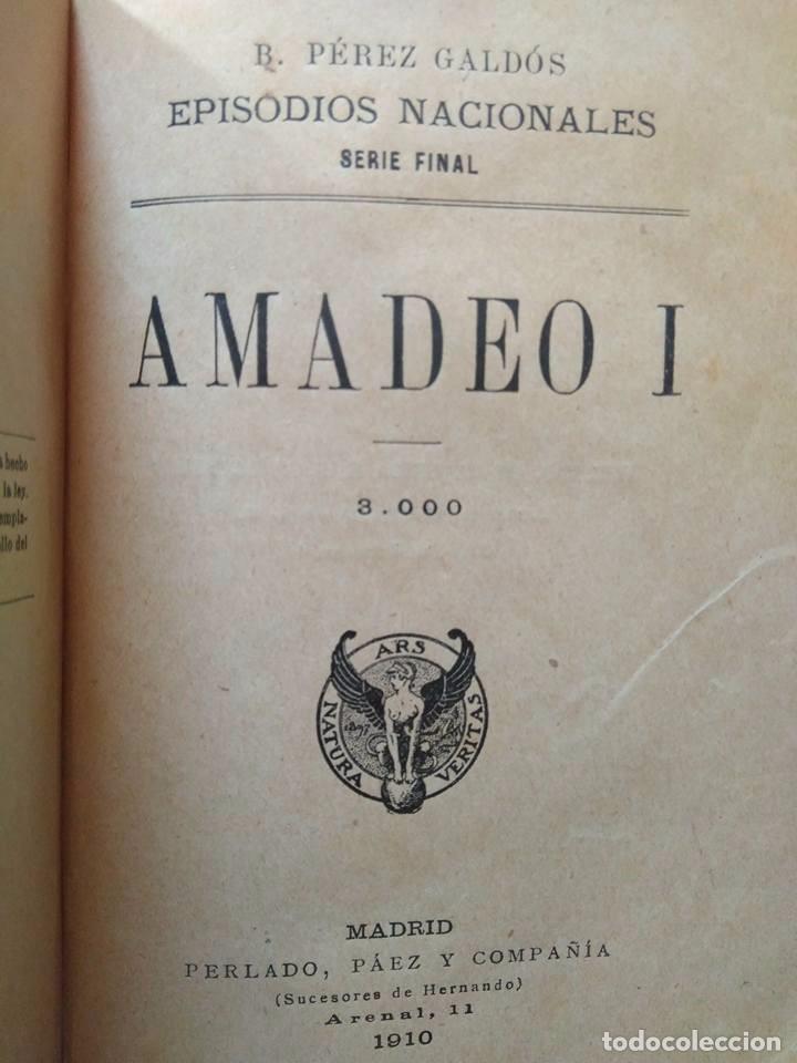 Libros antiguos: Galdós: Amadeo I. La Primera República. Dos Episodios Nacionales en un solo tomo - Foto 5 - 96234031