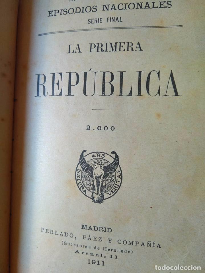 Libros antiguos: Galdós: Amadeo I. La Primera República. Dos Episodios Nacionales en un solo tomo - Foto 7 - 96234031