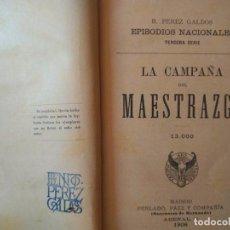 Livres anciens: PÉREZ GALDÓS: LA CAMPAÑA DEL MAESTRAZGO. LA ESTAFETA ROMÁNTICA DOS EPISODIOS NACIONALES EN UN TOMO. Lote 96234463