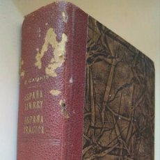 Libros antiguos: GALDÓS: ESPAÑA SIN REY. ESPAÑA TRÁGICA. DOS EPISODIOS NACIONALES EN UN SOLO TOMO. Lote 96235495