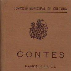 Libros antiguos: CONTES. RAMON LLULL, JONATHAN SWIFT, LLEO TOLSTOI. COMISSIO MUNICIPAL DE CULTURA.. Lote 97251667