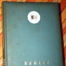 Libros antiguos: HAMLET - WILLIAM SHAKESPEARE - EDICIONES MARTE EDICIÓN LIMITADA NUMERADA Nº 1619 - CLB. Lote 97398039