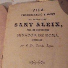 Libros antiguos: EL REY EL PUEBLO Y EL FAVORITO PORTADA - VIDA PEREGRINACIO Y MORT DEL BENAVENTURAT SANT ALEIX 1984. Lote 97536119