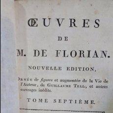 Libros antiguos: 1805. OEUVRES DE M. DE FLORIAN. FABLES ET PIECES DIVERSES.GRABADOS. LIBRO DE MAS DE 200 AÑOS. Lote 97555683