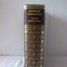 Libros antiguos: MIGUEL DE CERVANTES OBRAS COMPLETAS. Lote 97784603