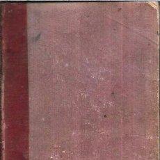 Libros antiguos: SILVESTRE DEL TODO. ANDRÉS RUIGOMEZ.1872. Lote 97823343