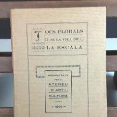 Libros antiguos: JOCS FLORALS DE LA VIDA DE LA ESCALA. EDCI. FACSÍMIL. EDIT. CASA DE JOVÉS I GISPERT. 1914.. Lote 97834219