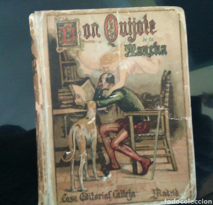 DON QUIJOTE DE LA MANCHA, EDITORIAL CALLEJA,MADRID 1905 (Libros antiguos (hasta 1936), raros y curiosos - Literatura - Narrativa - Clásicos)