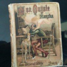 Libros antiguos - DON QUIJOTE DE LA MANCHA, EDITORIAL CALLEJA,MADRID 1905 - 98346310