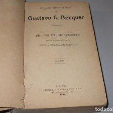 Libros antiguos: OBRAS ESCOGIDAS DE GUSTAVO A. BECQUER. EDICIÓN DEL MONUMENTO, 5.000. FERNANDO FÉ 1.918. Lote 98407927