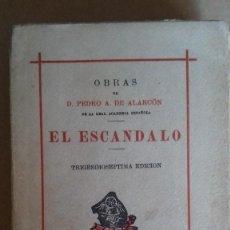 Libros antiguos: EL ESCANDALO. Lote 99094471