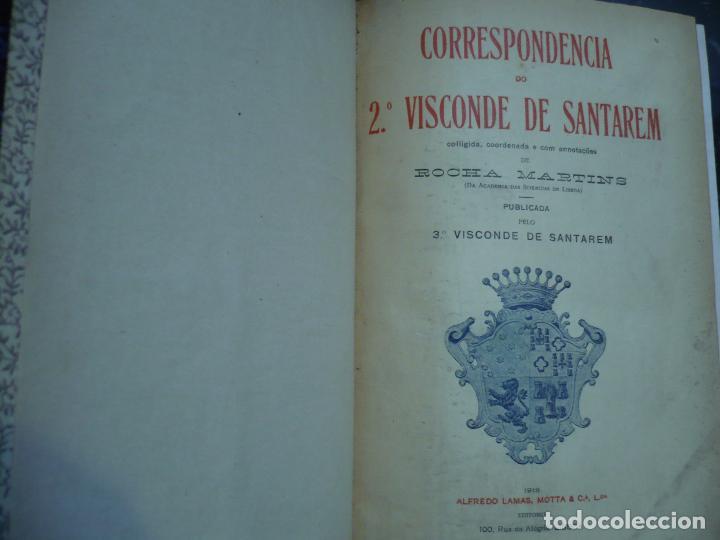 Libros antiguos: CORRESPONDENCIA DO 2ª VISCONDE DE SANTAREM R. MARTINS 1918 LISBOA 8 TOMOS - Foto 3 - 99253707