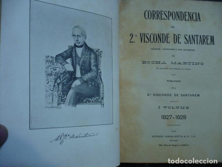 Libros antiguos: CORRESPONDENCIA DO 2ª VISCONDE DE SANTAREM R. MARTINS 1918 LISBOA 8 TOMOS - Foto 4 - 99253707