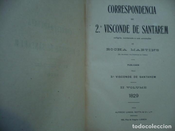 Libros antiguos: CORRESPONDENCIA DO 2ª VISCONDE DE SANTAREM R. MARTINS 1918 LISBOA 8 TOMOS - Foto 6 - 99253707