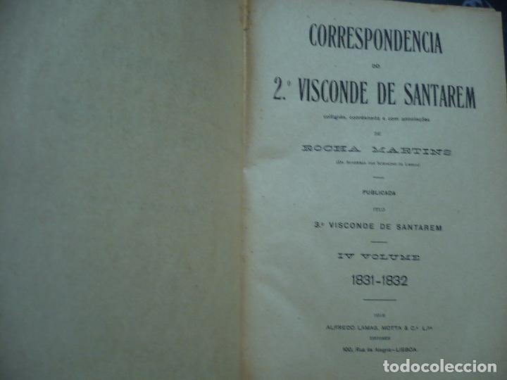 Libros antiguos: CORRESPONDENCIA DO 2ª VISCONDE DE SANTAREM R. MARTINS 1918 LISBOA 8 TOMOS - Foto 7 - 99253707