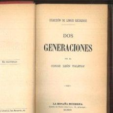 Libros antiguos: DOS GENERACIONES.- EL PRISIONERO DEL CAUCASO. CONDE LEÓN TOLSTOY. Lote 99413791