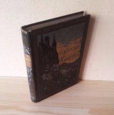 Libros antiguos: VICTOR CHERBULIEZ - EL CONDE KOSTIA - AÑO 1885. Lote 99777587
