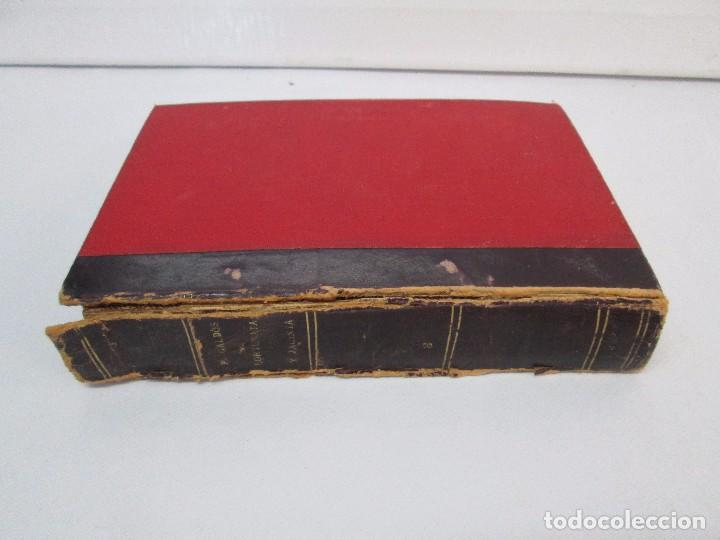 Libros antiguos: NOVELAS ESPAÑOLAS CONTEMPORANEAS. BENITO PEREZ GALDOS. 13 EJEMPLARES. VER FOTOGRAFIAS - Foto 39 - 99878947