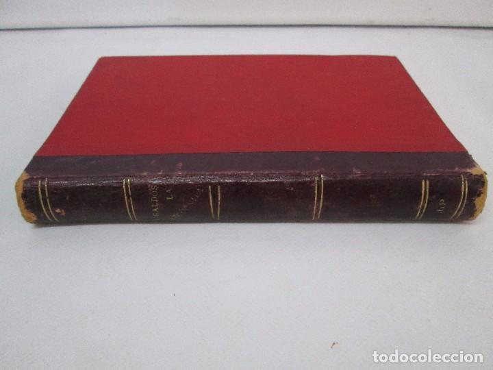 Libros antiguos: NOVELAS ESPAÑOLAS CONTEMPORANEAS. BENITO PEREZ GALDOS. 13 EJEMPLARES. VER FOTOGRAFIAS - Foto 86 - 99878947