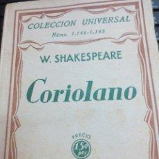 Libros antiguos: CORIOLANO W. SHAKESPEARE EDIT ESPASA-CALPE AÑO 1930. Lote 100710555