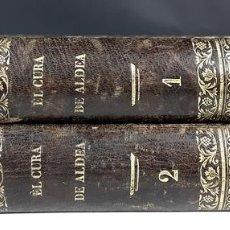 Libros antiguos: EL CURA DE ALDEA. 2 TOMOS. ENRIQUE PÉREZ. IMPRENTA MIGUEL GUIJARRO. 1874.. Lote 100992607