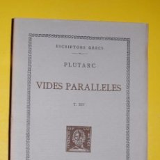 Libros antiguos: FUNDACIÓ BERNAT METGE CLÀSSICS GRECS. PLUTARC,. VIDES PARAL·LELES VOLUM XIV 1934. Lote 101135995