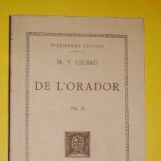 Libros antiguos: FUNDACIÓ BERNAT METGE CLÀSSICS LLATINS. M.T.CICERÓ, .EPISTOLARI VOLUM II 1933. Lote 101137643