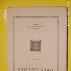 Libros antiguos: FUNDACIÓ BERNAT METGE CLÀSSICS LLATINS. M.T.CICERÓ, .DELS DEURES VOLUM I 1938. Lote 101137851