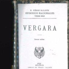 Libros antiguos: VERGARA EPISODIOS NACIONALES 199 B. PEREZ GALDOS TAPA DURA . Lote 101190203