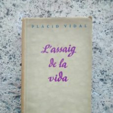 Libros antiguos: L'ASSAIG DE LA VIDA DE PLÀCID VIDAL. Lote 101195304