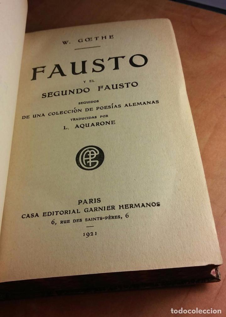 Libros antiguos: goethe: fausto y el segundo fausto (1921) - Foto 4 - 104264775