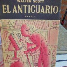 Libros antiguos: SCOTT, WALTER - EL ANTICUARIO (RAMÓN SOPENA, 1950) RÚSTICA SOLAPAS 240 PGS. Lote 101432047