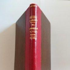 Libros antiguos: LIBRO, EL SOMBRERO DE TRES PICOS, AÑO 1876,FIRMADO POR AUTOR PEDRO ANTONIO DE ALARCON,IMPRESO MADRID. Lote 102353583