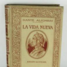 Libros antiguos: LA VIDA NUEVA-DANTE ALIGHIERI-ED.MONTANER Y SIMÓN, BARCELONA 1912. Lote 103113343