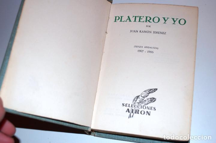 Libros antiguos: PLATERO Y YO. ELEGIA ANDALUZA 1907 - 1916. SELECCIONES AIRON. (VER DESCRIPCIÓN Y FOTOS) - Foto 5 - 103756895