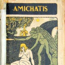 Libri antichi: AMICHATIS, JOSÉ - CARNE DE MUJER -ED.HIPANO-AMERICANA/EXCELSIOR BARCELONA 1913. Lote 103892399