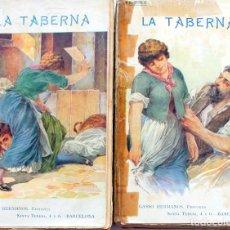 Libros antiguos: E.ZOLA-LA TABERNA-GASSO HNOS.ED.STA.TERESA BARCELONA-2 TOMOS-EMILIO M MARTINEZ. Lote 103892455