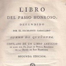 Libros antiguos: JUAN DE PINEDA. LIBRO DEL PASSO HONROSO, DEFENDIDO POR SUERO DE QUIÑONES. 2ª ED. MADRID, 1783. RARO. Lote 104041487