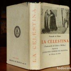 Livros antigos: LA CELESTINA SEGUIDA DE LA SEGUNDA CELESTINA - FERNÁNDO DE ROJAS Y FELICIANO DE SILVA - BERGUA. Lote 104726663