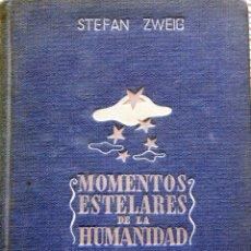 Libros antiguos: STEFAN ZWEIG: MOMENTOS ESTELARES DE LA HUMANIDAD - ED.APOLO 1937. Lote 105174979