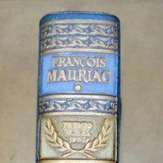 Libros antiguos: OBRAS ESCOGIDAS. FRANCOIS MAURIAC. PREMIO NOBEL 1952. AGUILAR.. Lote 105338027