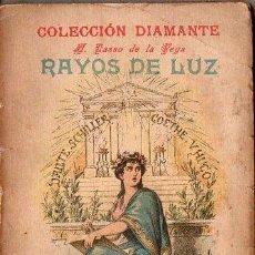 Libros antiguos: LASSO DE LA VEGA : RAYOS DE LUZ (A. LÓPEZ, DIAMANTE, C. 1900) . Lote 105501295