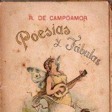 Libros antiguos: CAMPOAMOR : POESÍAS Y FÁBULAS TOMO I (A. LÓPEZ, DIAMANTE, C. 1900). Lote 105502071