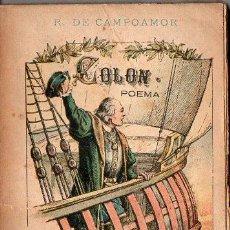 Libros antiguos: CAMPOAMOR : COLÓN - POEMA (A. LÓPEZ, DIAMANTE, C. 1900). Lote 105504251