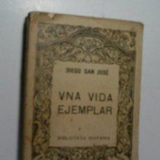 Libros antiguos: UNA VIDA EJEMPLAR O SEA LA VIDA DE GINÉS DE PASAMONTE. QUE FUE PÍCARO Y LADRÓN Y BOGÓ EN GALERAS.. Lote 106549247