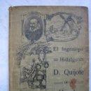 Libros antiguos: EL INGENIOSO HIDALGO DON QUIJOTE DE LA MANCHA 1915 ED ALEU. Lote 106966875