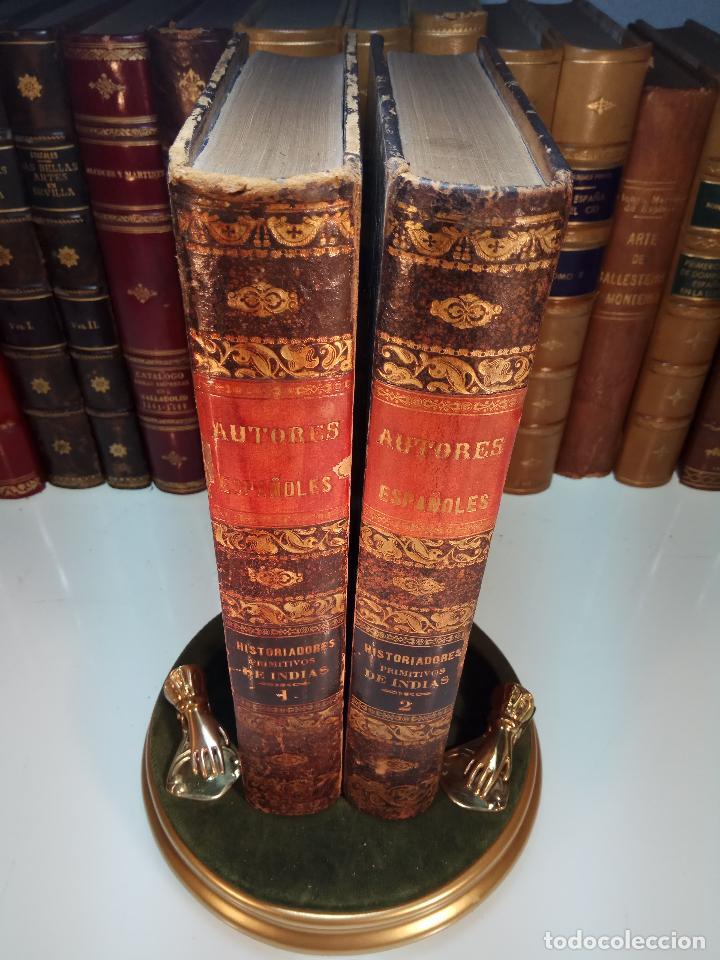HISTORIADORES PRIMITIVOS DE INDIAS - B. DE AUTORES ESPAÑOLES - TOMOS XXII Y XXVI - 1852 Y 1853 - (Libros antiguos (hasta 1936), raros y curiosos - Literatura - Narrativa - Clásicos)