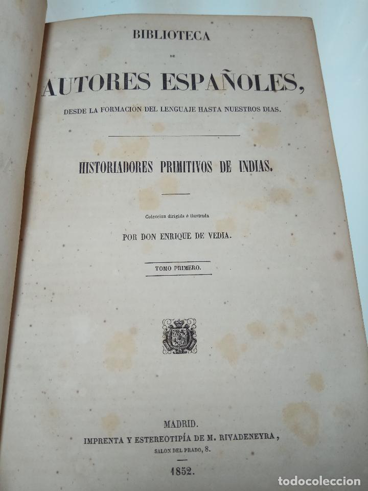 Libros antiguos: HISTORIADORES PRIMITIVOS DE INDIAS - B. DE AUTORES ESPAÑOLES - TOMOS XXII Y XXVI - 1852 Y 1853 - - Foto 3 - 107708651