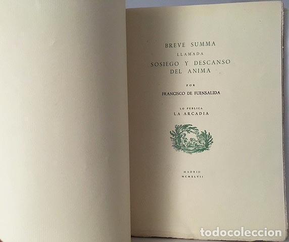 FUENSALIDA : BREVE SUMMA LLAMADA SOSIEGO Y DESCANSO DEL ALMA. (TIRADA DE 100 EJEM. 1947). (Libros antiguos (hasta 1936), raros y curiosos - Literatura - Narrativa - Clásicos)